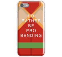 Rather Be Probending (Bolin) iPhone Case/Skin