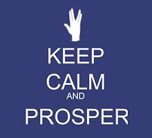Keep calm and Prosper Unisex T-Shirt