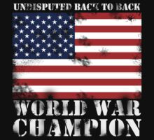 Undisputed World War Champion by personalized