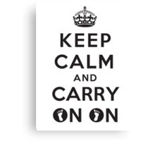Keep Calm and Carry On On Canvas Print