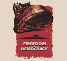 Freedom&Democracy T-Shirt