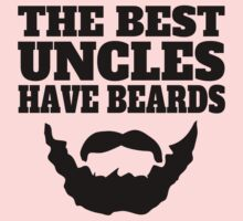 The Best Uncles Have Beards Kids Clothes