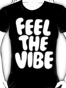 FeelTheVibe T-Shirt