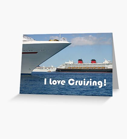 I Love Cruising Greeting Card