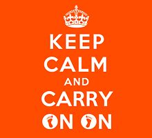 Keep Calm and Carry On On Unisex T-Shirt