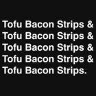 Tofu Bacon Strips (white) by AdrienneOrpheus