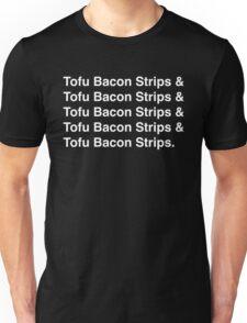 Tofu Bacon Strips (white) Unisex T-Shirt
