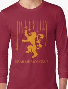 Hear Me Mongrel Gilgamesh Long Sleeve T-Shirt