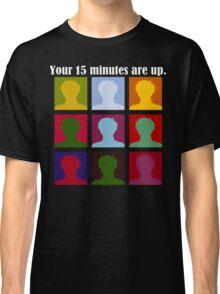 Fifteen Minutes for Dark Classic T-Shirt
