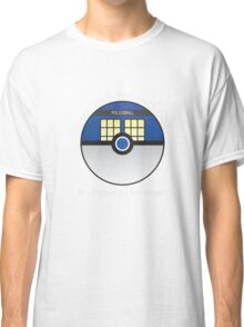 It Has To Be Timelord Technology Classic T-Shirt