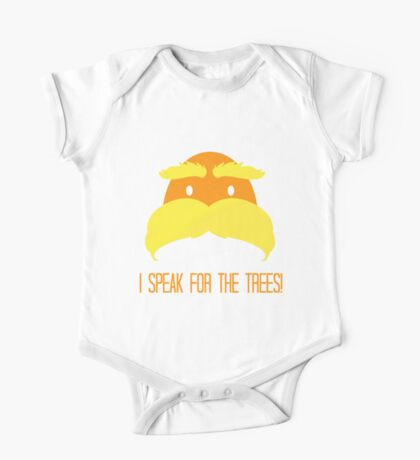 I Speak For The Trees! One Piece - Short Sleeve