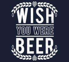 You Were Beer One Piece - Short Sleeve