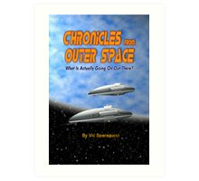 Chronicles from Outer Space book cover Art Print