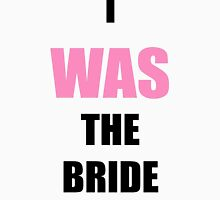 I was the bride. Women's Fitted Scoop T-Shirt