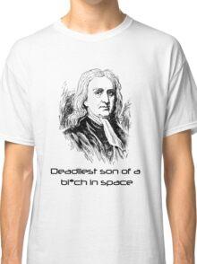 Mass Effect Isaac Newton is deadly Classic T-Shirt