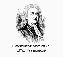 Mass Effect Isaac Newton is deadly Unisex T-Shirt