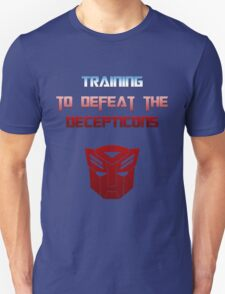 Training to Defeat the Decepticons T-Shirt
