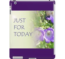 Just for Today Bell Flowers iPad Case/Skin
