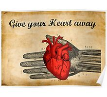 Give your heart away Poster