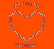 you had me at bacon by quinncinati