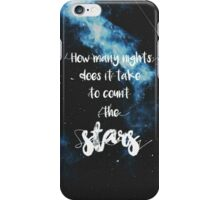 How Many Nights Does It Take iPhone Case/Skin
