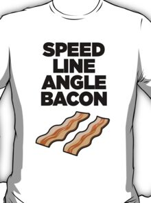 Speed Line Angle Bacon T-Shirt