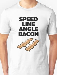 Speed Line Angle Bacon Unisex T-Shirt