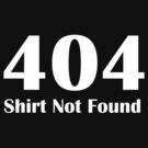 404 error shirt by nadil