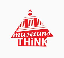 Museums Think Unisex T-Shirt