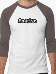 Native - Hashtag - Black & White Men's Baseball ¾ T-Shirt