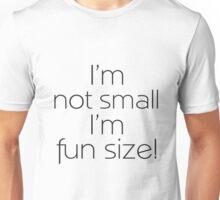Fun Size (Black) Unisex T-Shirt