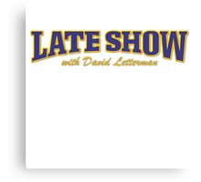 Late Show with David Letterman TV Series Canvas Print