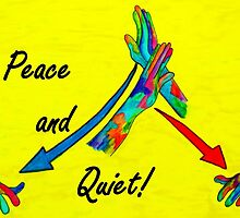 American Sign Language Peace and Quiet by EloiseArt