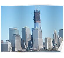The New World Trade Center Towers Over the New York Skyline Poster
