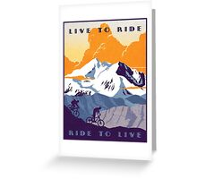 Live to Ride, Ride to Live retro cycling poster Greeting Card