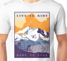 Live to Ride, Ride to Live retro cycling poster Unisex T-Shirt