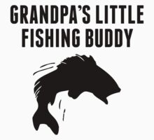 Grandpa's Little Fishing Buddy Kids Clothes
