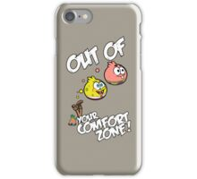 Out Of Your Comfort Zone ! Spongebob and Patrick do iPhone Case/Skin