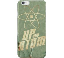 Up And Atom iPhone Case/Skin