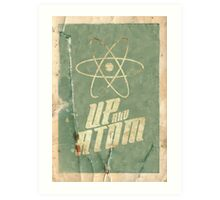 Up And Atom Art Print
