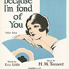 BECAUSE I'M FOND OF YOU (vintage illustration) by ART INSPIRED BY MUSIC