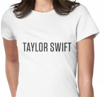 Taylor Swift Name Womens Fitted T-Shirt