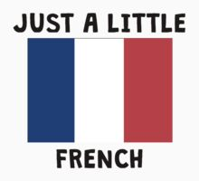 Just A Little French Kids Tee
