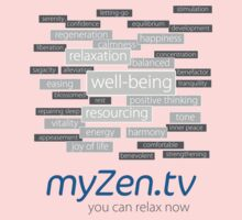 myZen.tv - You can relax now Kids Tee