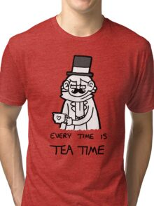 Every time is Tea Time Tri-blend T-Shirt