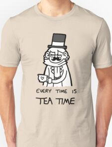 Every time is Tea Time Unisex T-Shirt