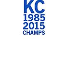 Kansas City Royals 2015 World Series Champs (blue font) by johnnabrynn