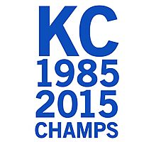 KC Royals 2015 Champions LARGE BLUE FONT Photographic Print