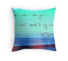 as eternal as the waves in the ocean Throw Pillow