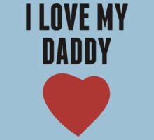 I Love My Daddy One Piece - Short Sleeve